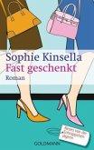 Fast geschenkt / Schnäppchenjägerin Rebecca Bloomwood Bd.2