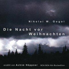 Die Nacht vor Weihnachten, 2 Audio-CDs - Gogol, Nikolai Wassiljewitsch