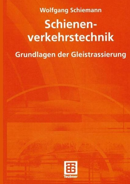 Schienenverkehrstechnik - Schiemann, Wolfgang