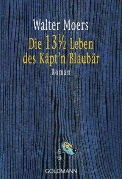 Die 13 1/2 Leben des Käpt'n Blaubär / Zamonien Bd.1 - Moers, Walter