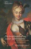 Die berühmteste Frau zweier Jahrhunderte