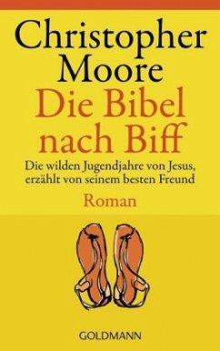 Die Bibel nach Biff - Moore, Christopher