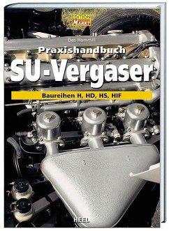 Praxishandbuch SU-Vergaser - Hammill, Des