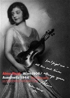 Alma Rose, Wien 1906 - Auschwitz 1944 - Newman, Richard