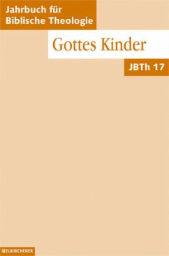 Gottes Kinder - Ebner, M. / Fischer, I. / Frey, J. / Fuchs, O. / Hamm, B. / Janowski, B. / Koerrenz, R. / Markschies, Chr. /Sattler, D. / Schmidt, Werner H. / Stemberger, G. / Vollenweider, S. / Wacker, Marie-Theres / Welker, M. /Weth, R. / Wolter, M. / Zenger, E.