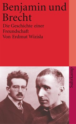 Benjamin und Brecht - Wizisla, Erdmut