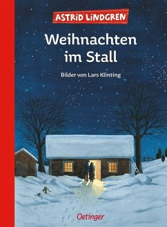 Weihnachten im Stall - Lindgren, Astrid; Klinting, Lars