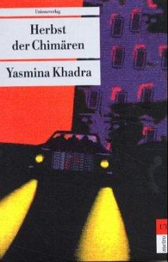 Herbst der Chimären - Khadra, Yasmina