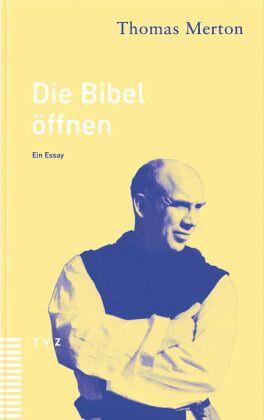 Die Bibel öffnen - Merton, Thomas