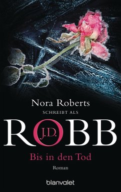 Bis in den Tod / Eve Dallas Bd.4 - Robb, J. D.