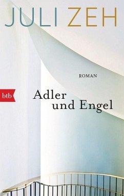 Adler und Engel - Zeh, Juli