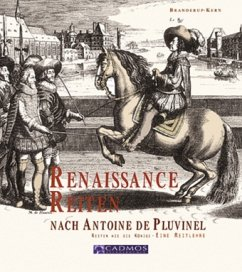 Renaissance Reiten nach Antoine de Pluvinel