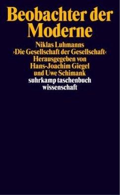 Beobachter der Moderne - Giegel, Hans-Joachim / Schimank, Uwe (Hgg.)