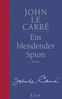 Ein blendender Spion - Le Carré, John
