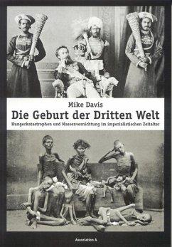 Die Geburt der Dritten Welt - Davis, Mike