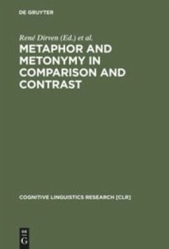 Metaphor and Metonymy in Comparison and Contrast - Dirven, René / Pörings, Ralf (eds.)