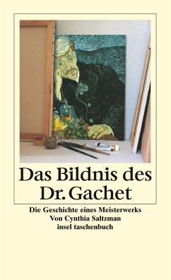 Das Bildnis des Dr. Gachet - Saltzman, Cynthia