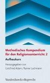 Methodisches Kompendium für den Religionsunterricht 2