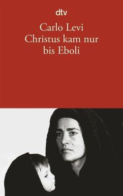 Christus kam nur bis Eboli - Levi, Carlo
