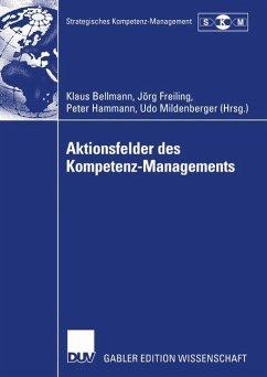 Aktionsfelder des Kompetenz-Managements