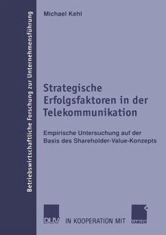 Strategische Erfolgsfaktoren in der Telekommunikation