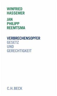 Verbrechensopfer, Gesetz und Gerechtigkeit - Hassemer, Winfried; Reemtsma, Jan Ph.