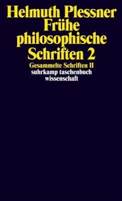 Gesammelte Schriften 2. Frühe philosophische Schriften 2 - Plessner, Helmuth