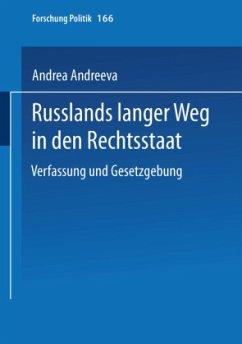 Russlands langer Weg in den Rechtsstaat - Andreeva, Andrea