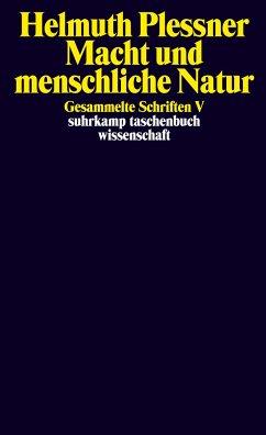 Gesammelte Schriften 5. Macht und menschliche Natur - Plessner, Helmuth