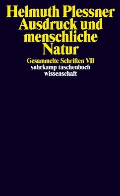 Ausdruck und menschliche Natur - Plessner, Helmuth