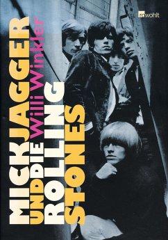 Mick Jagger und die Rolling Stones - Winkler, Willi