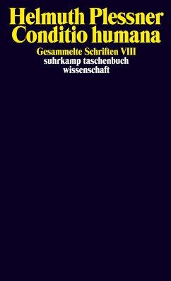 Gesammelte Schriften 8. Conditio humana - Plessner, Helmuth