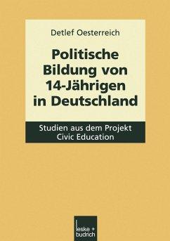 Politische Bildung von 14-Jährigen in Deutschland - Oesterreich, Detlef
