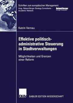 Effektive politisch-administrative Steuerung in Stadtverwaltungen