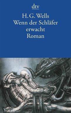 Wenn der Schläfer erwacht - Wells, Herbert G.