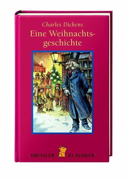 Eine Weihnachtsgeschichte Charles Dickens
