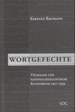 Wortgefechte - Baumann, Kirsten