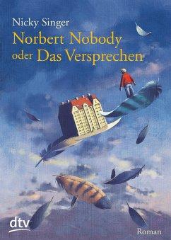 Norbert Nobody oder Das Versprechen - Singer, Nicky