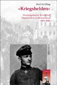 Kriegshelden - Schilling, René