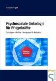 Psychosoziale Onkologie für Pflegende