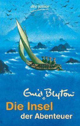 Die Insel der Abenteuer - Blyton, Enid