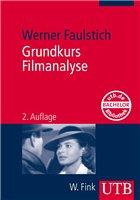 Grundkurs Filmanalyse: Amazonde: Werner Faulstich: