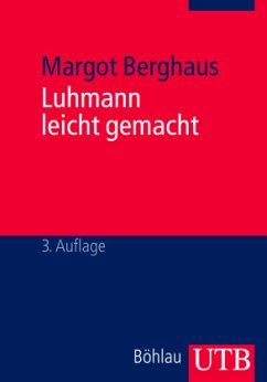 Luhmann leicht gemacht - Berghaus, Margot