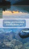 Auf die feine Art / Maria Kallio Bd.2