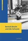 Bertolt Brecht und die Schweiz