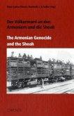 Der Völkermord an den Armeniern und die Shoah