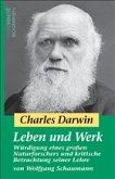 Charles Darwin - Leben und Werk