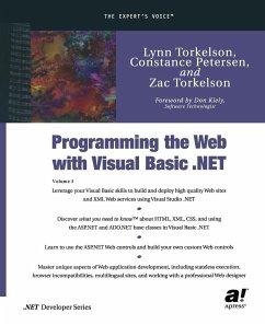 Programming the Web with Visual Basic .NET - Torkelson, Lynn; Petersen, Constance; Torkelson, Zac