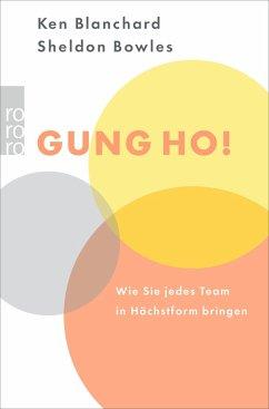 Gung Ho! - Blanchard, Kenneth H.; Bowles, Sheldon