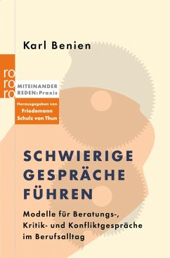 Schwierige Gespräche führen - Benien, Karl